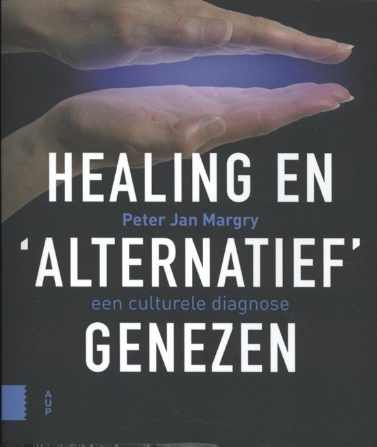Healing en 'alternatief' genezen