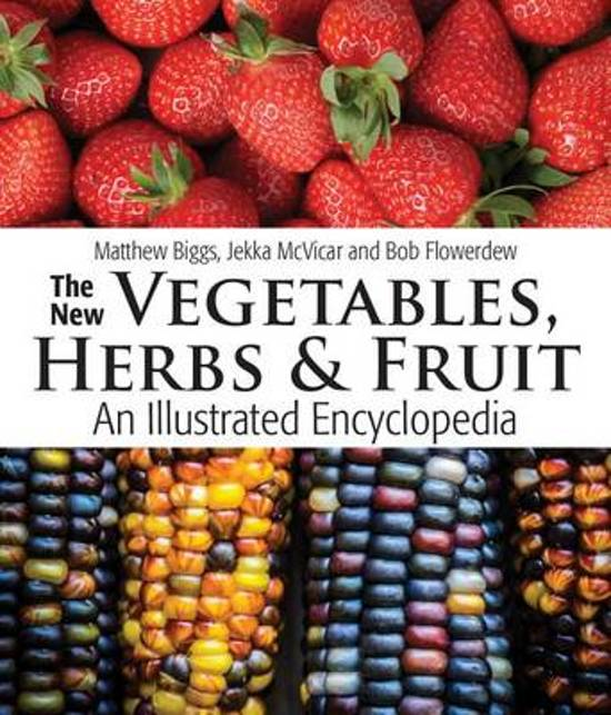 The New Vegetables, Herbs and Fruit