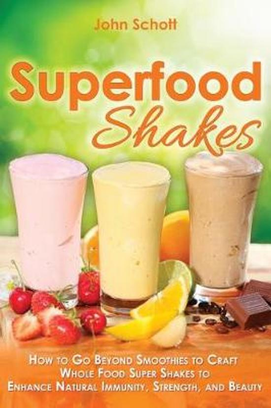 Superfood Shakes
