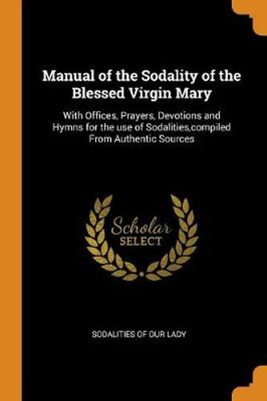 Manual of the Sodality of the Blessed Virgin Mary