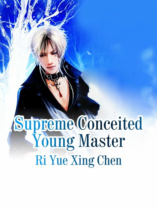 Supreme Conceited Young Master