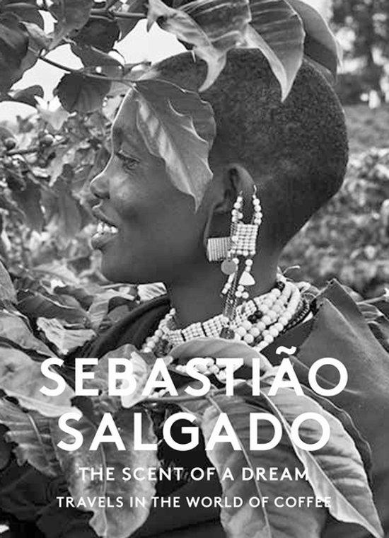Boek cover The Scent of a Dream van Sebastião Salgado (Onbekend)
