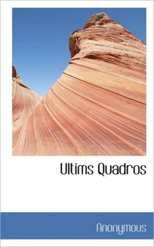 Ultims Quadros