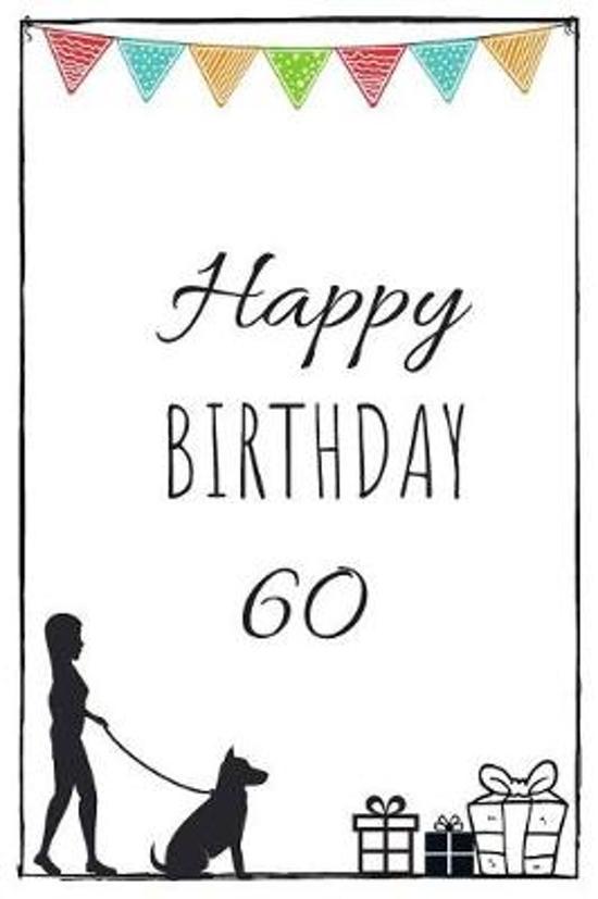 Happy Birthday 60 - Dog Owner