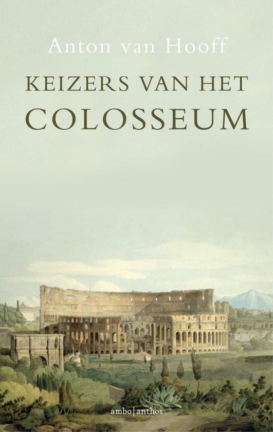 Boek cover Keizers van het Colosseum van Anton van Hooff (Paperback)