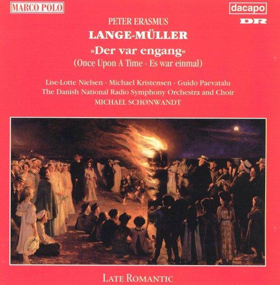 Lange-Muller: Der var engang / Schonwandt, Nielsen, et al