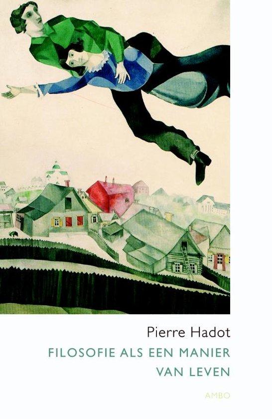 Bolcom Filosofie Als Een Manier Van Leven Pierre Hadot