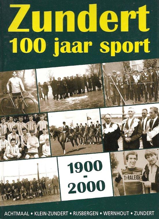 Zundert 100 jaar sport 1900-2000