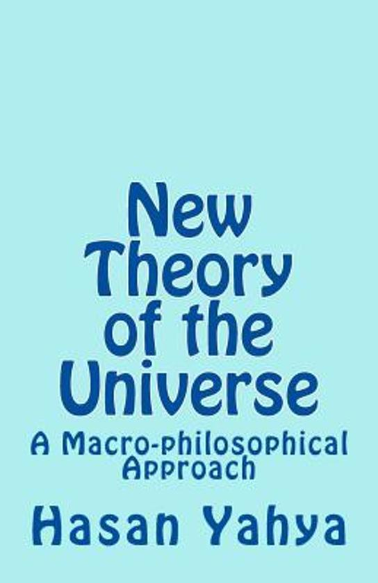 New Theory of the Universe