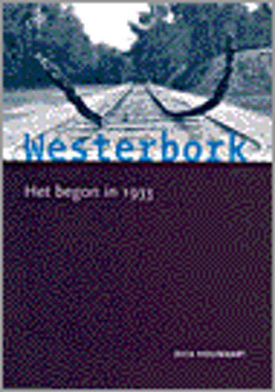 Westerbork. Het begon in 1933