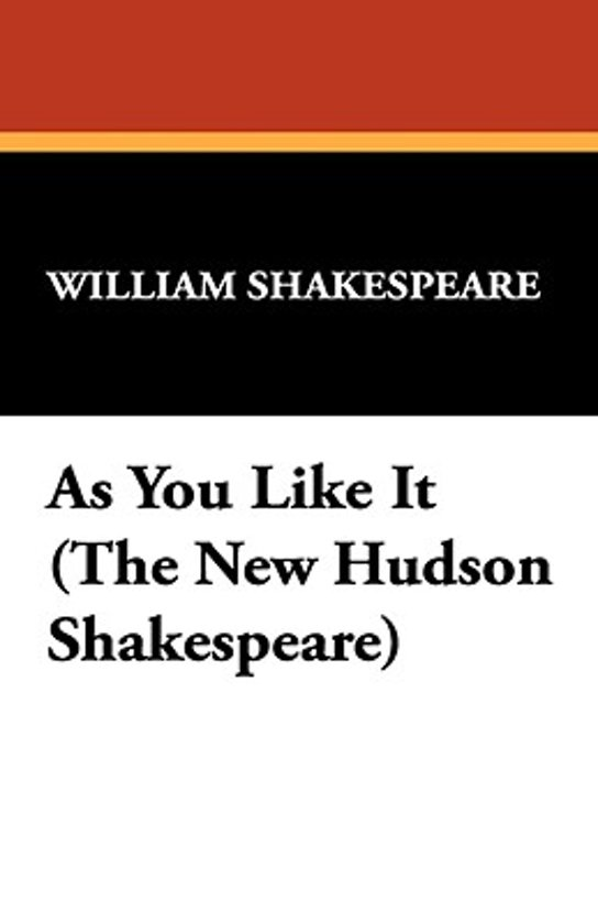 as you like it by william shakespeare 2 essay Home → sparknotes → shakespeare study guides → as you like it → suggested essay topics as you like it william shakespeare as you like it is full of.