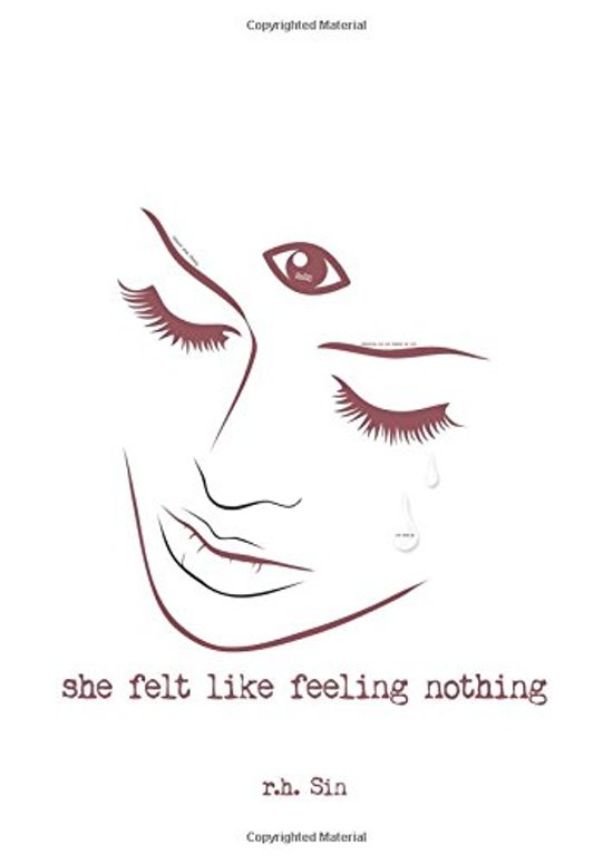 Boek cover She Felt Like Feeling Nothing van r.h. Sin (Paperback)