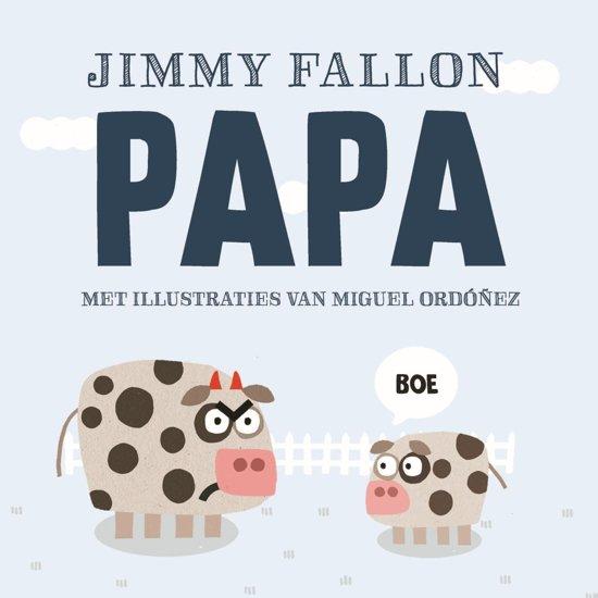 Boek cover Papa van Jimmy Fallon (Onbekend)