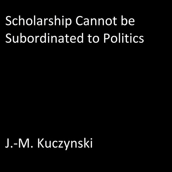 Scholarship Cannot be Subordinated to Department Politics