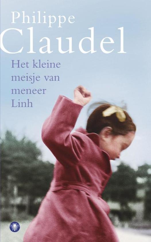 Boek cover Het Kleine Meisje Van Meneer Linh van Philippe Claudel (Onbekend)