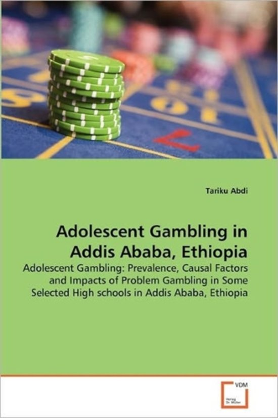 Adolescent Gambling in Addis Ababa, Ethiopia
