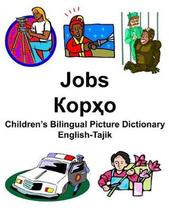 English-Tajik Jobs/Корҳо Children's Bilingual Picture Dictionary