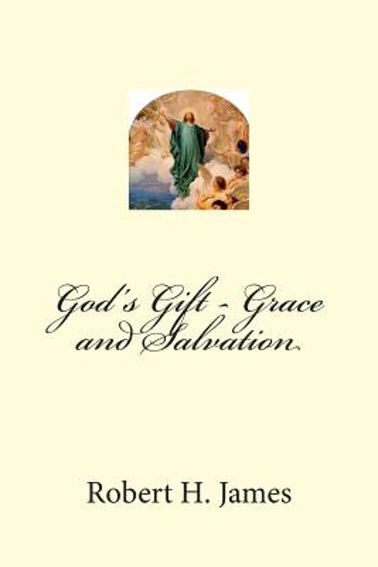 God's Gift - Grace and Salvation