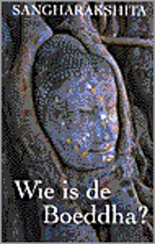 Wie Is De Boeddha?