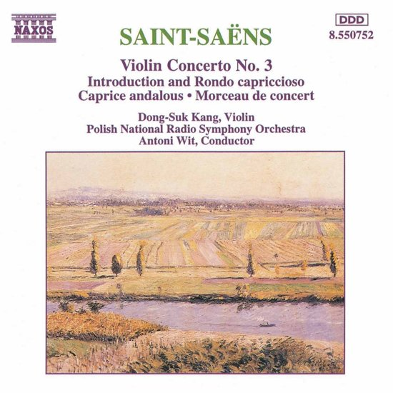 Saint-Saens: Violin Concerto no 3, etc / Kang, Wit