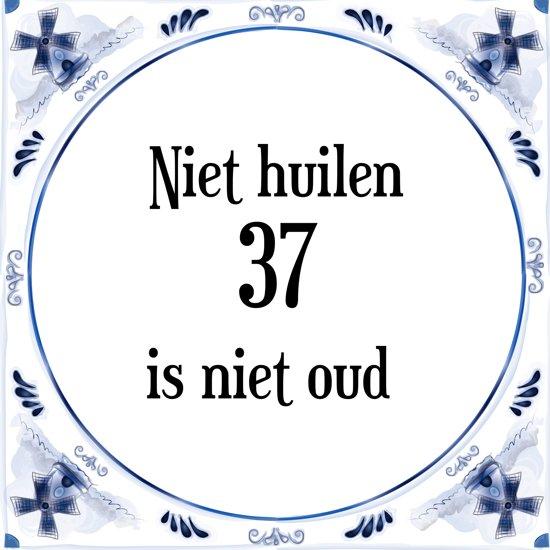 37 jaar bol.| Verjaardag Tegeltje met Spreuk (37 jaar: Niet huilen 37  37 jaar