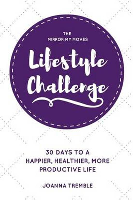 The Mirror My Moves Lifestyle Challenge