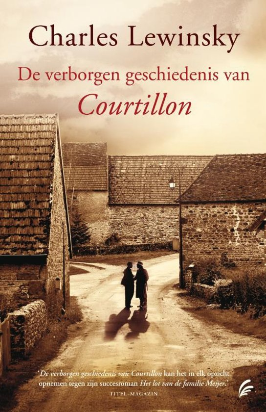 De verborgen geschiedenis van Courtillon