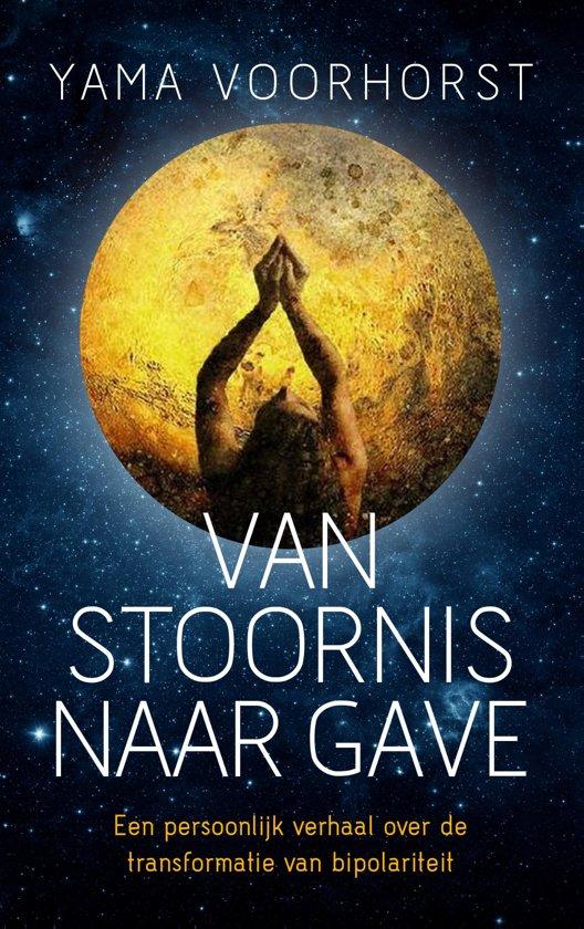 Boek cover Van stoornis naar gave van Yama Voorhorst (Paperback)