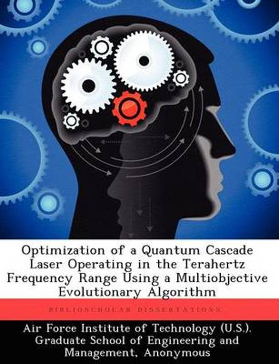 Optimization of a Quantum Cascade Laser Operating in the Terahertz Frequency Range Using a Multiobjective Evolutionary Algorithm