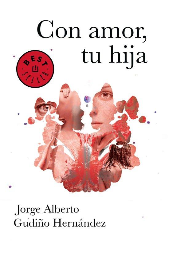 Bolcom Con Amor Tu Hija Ebook Jorge Alberto Gudino Hernandez