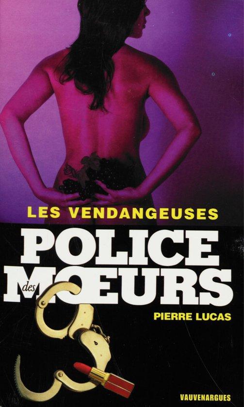 Boek cover Police des moeurs n°169 Les Vendangeuses van Pierre Lucas (Onbekend)