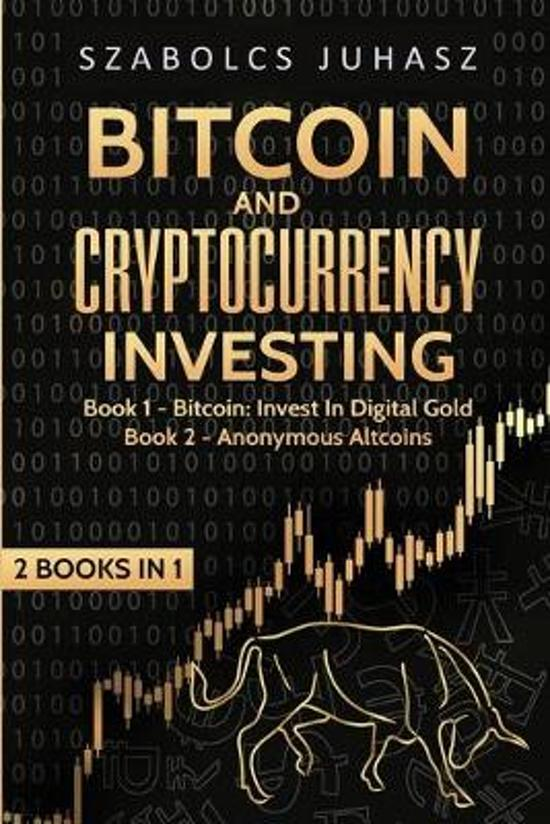 Bitcoin and Cryptocurrency Investing