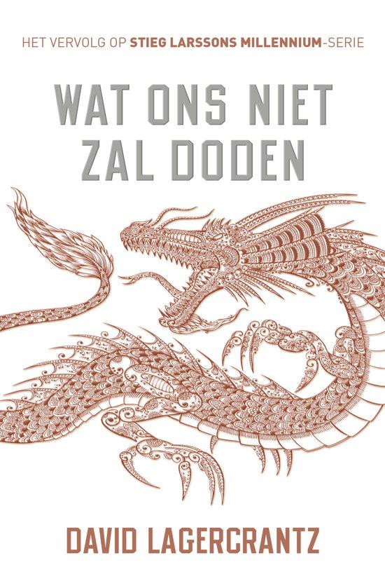 Boek cover Millennium 4 - Wat ons niet zal doden van David Lagercrantz (Paperback)