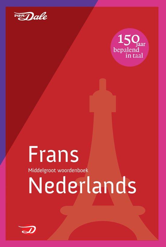Van Dale middelgroot woordenboek - Van Dale middelgroot woordenboek Frans-Nederlands