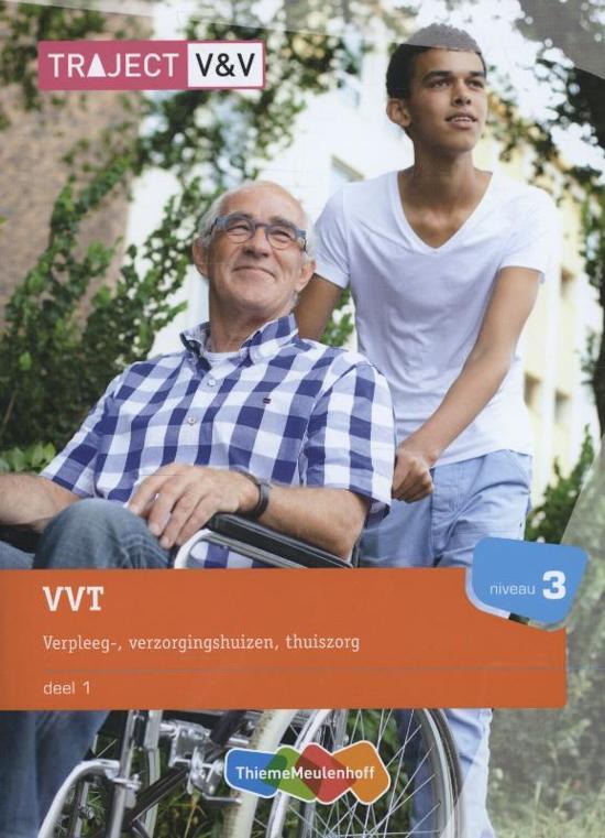 Traject V V VVT verpleeg verzorgingshuizen thuiszorg niv 3 deel 1