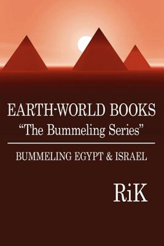 EARTH-WORLD BOOKS The Bummeling Series