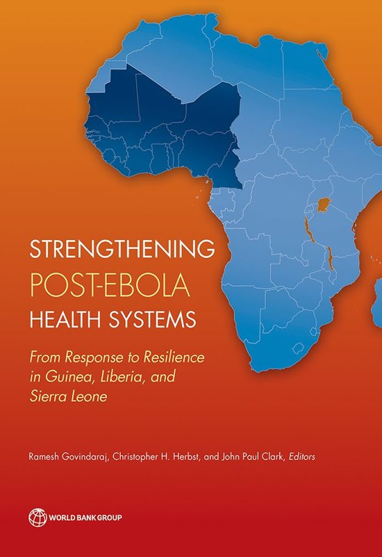 Strengthening Post-Ebola Health Systems