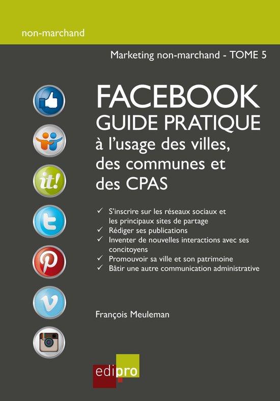 Bolcom Facebook Guide Pratique à Lusage Des Villes Des