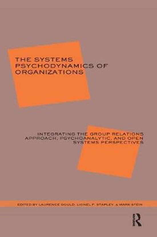 The Systems Psychodynamics of Organizations