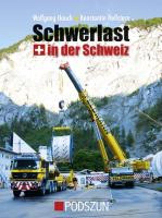 Schwerlast in der Schweiz
