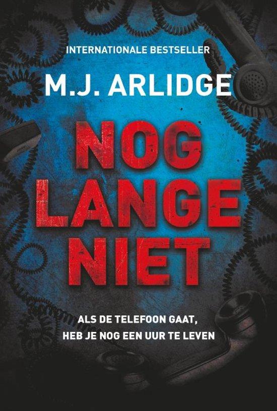 Boek cover Helen Grace 9 - Nog lange niet van M.J. Arlidge (Paperback)