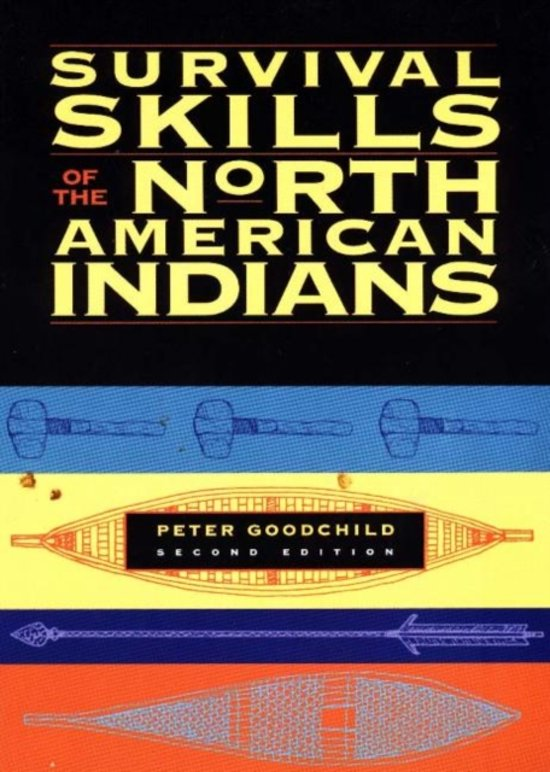 Survival Skills of the North American Indians