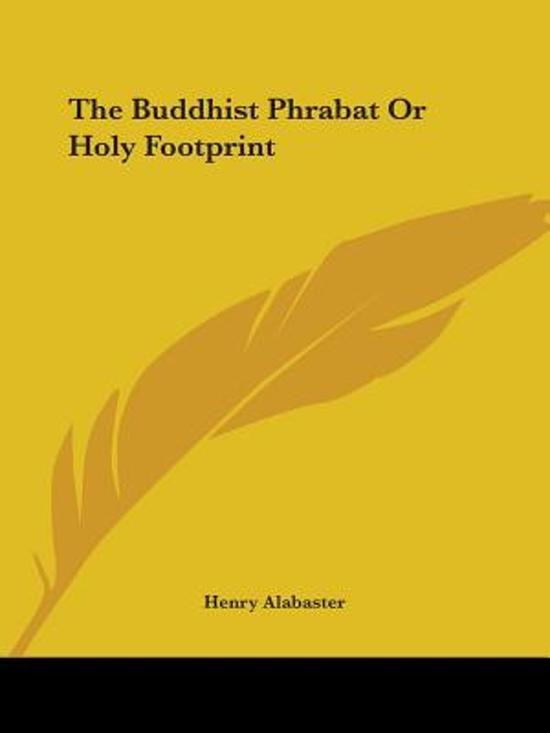 The Buddhist Phrabat or Holy Footprint