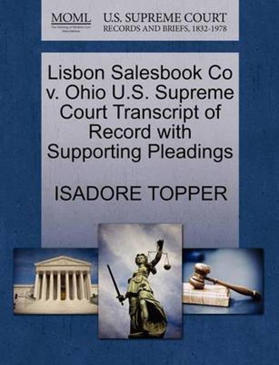 Lisbon Salesbook Co V. Ohio U.S. Supreme Court Transcript of Record with Supporting Pleadings