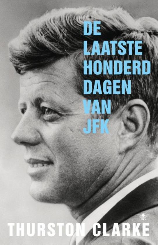 De laatste honderd dagen van JFK