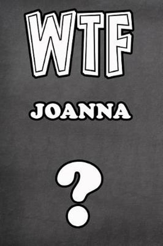 Wtf Joanna ?