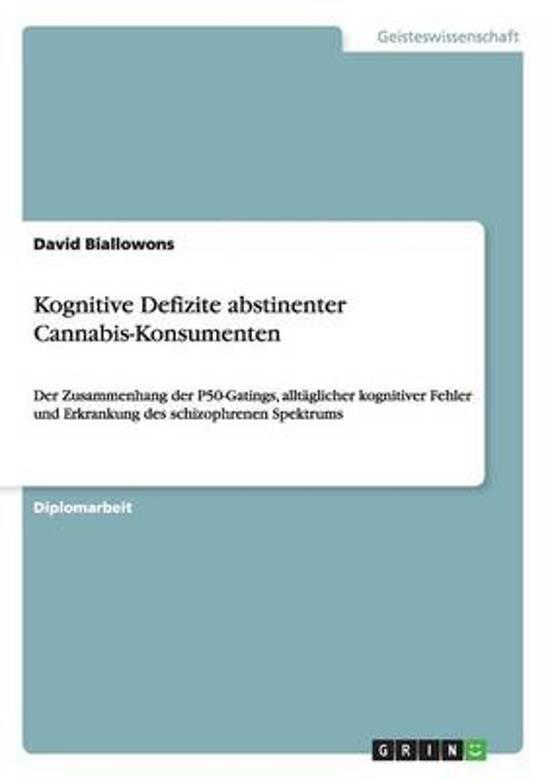 Kognitive Defizite Abstinenter Cannabis-Konsumenten