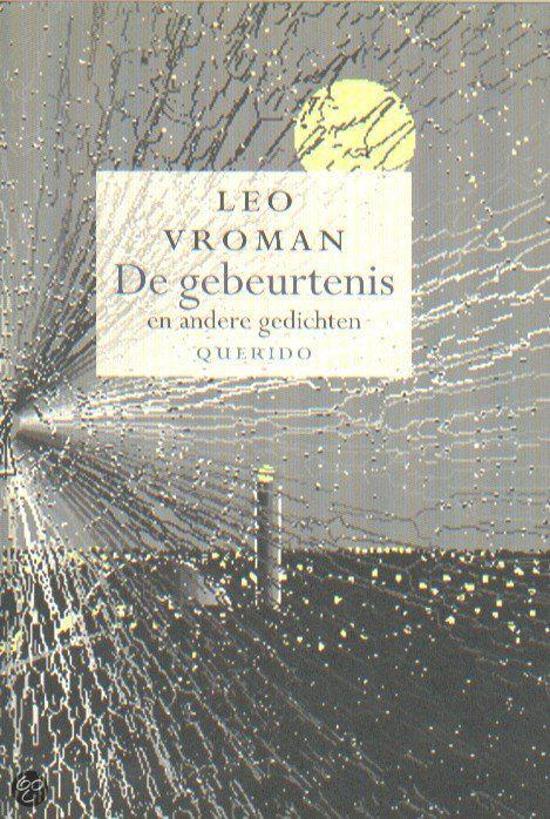 Bolcom De Gebeurtenis En Andere Gedichten Leo Vroman