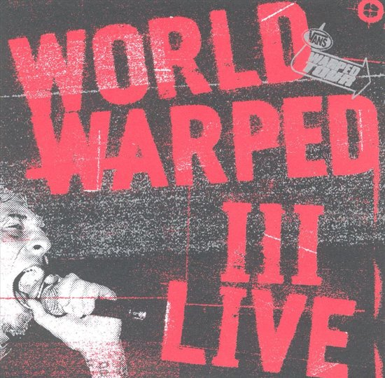 World Warped Iii Live