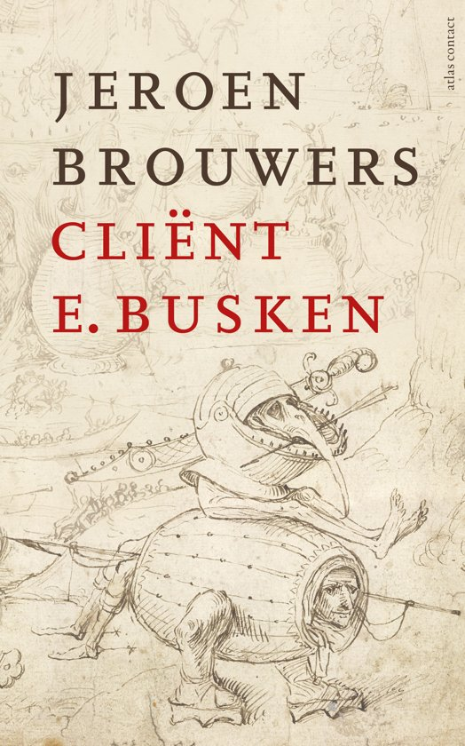 Boek cover Cliënt E. Busken van Jeroen Brouwers (Hardcover)